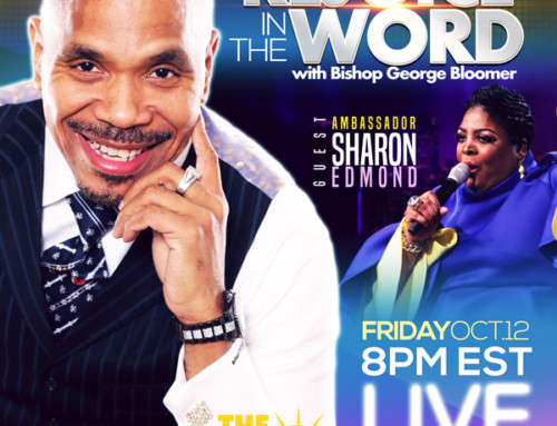 Rejoice in the Word with Bishop George Bloomer